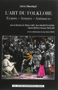 L'art du folklore : Europe, Afrique, Amériques