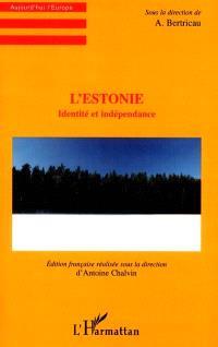 L'Estonie : identité et indépendance