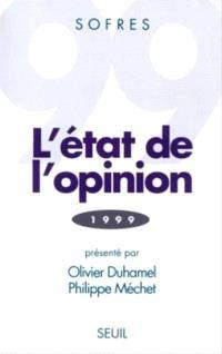 L'état de l'opinion : 1999