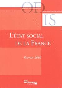 L'état social de la France : rapport 2010 : mise en perspective historique et géographique