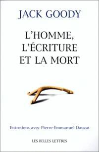 L'homme, l'écriture et la mort : entretiens avec Pierre-Emmanuel Dauzat