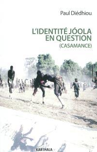 L'identité joola en question (Casamance) : la bataille idéologique du MFDC pour l'indépendance