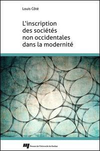 L'inscription des sociétés non occidentales dans la modernité