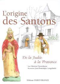 L'origine des santons : de la Judée à la Provence