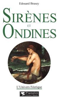 L'univers féerique. Volume 3, Sirènes et ondines