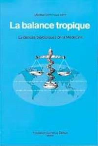 La balance tropique : évidences biologiques de la médecine