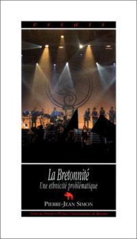 La bretonnité : une ethnicité problématique