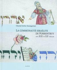 La communauté israélite de Porrentruy aux XIXe et XXe siècles