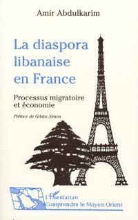 La diaspora libanaise en France : processus migratoire et économie ethnique