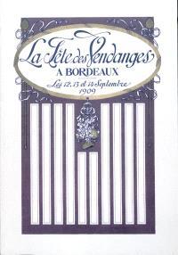 La Fête des vendanges à Bordeaux en 1909