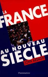La France au nouveau siècle