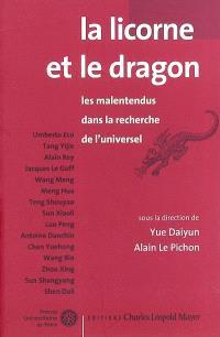 La licorne et le dragon : les malentendus dans la recherche de l'universel