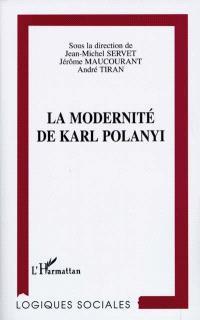La modernité de Karl Polanyi