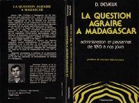 La Question agraire à Madagascar : Administration et paysannat de 1895 à nos jours