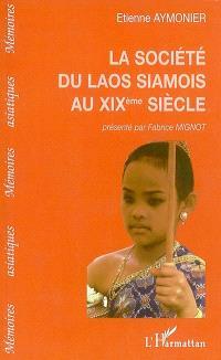 La société du Laos siamois au XIXe siècle