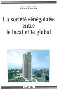 La société sénégalaise entre le local et le global