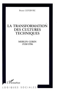La transformation des cultures techniques : Merlin Gerin, 1920-1996
