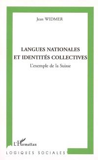 Langues nationales et identités collectives : l'exemple de la Suisse
