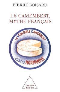 Le camembert, mythe français