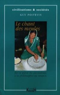 Le chant des meules : de la piété de paysanne à la philosophie de swamis