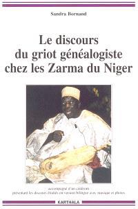 Le discours du griot généalogiste chez les Zarma du Niger