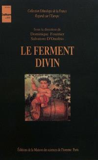 Le Ferment divin