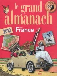 Le grand almanach 2012 de la France