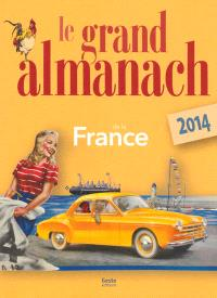 Le grand almanach de la France 2014
