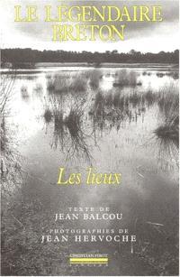 Le légendaire breton : les lieux