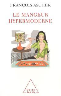 Le mangeur hypermoderne : une figure de l'individu éclectique