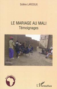 Le mariage au Mali : témoignages