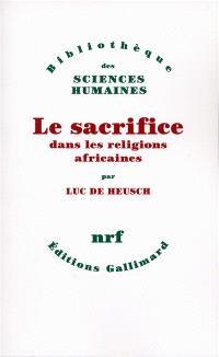 Le Sacrifice dans les religions africaines