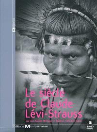 Le siècle de Claude Lévi-Strauss