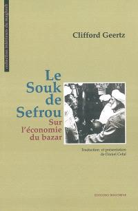 Le souk de Sefrou : sur l'économie du bazar