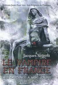 Le vampire en France : des origines à nos jours...