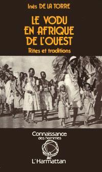Le Vodu en Afrique de l'Ouest : le cas des sociétés Guen-Mina, sud Togo