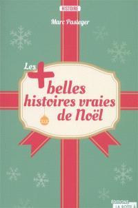 Les + savoureuses histoires des grands de France : 21 siècles d'anecdotes sur tous nos souverains, présidents et autres grands