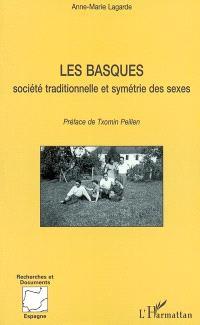 Les Basques : société traditionnelle et symétrie des sexes : expression sociale et linguistique