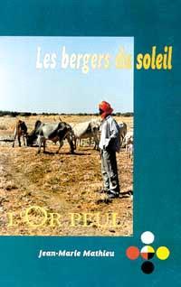 Les bergers du soleil : l'or peul