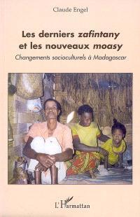 Les derniers zafintany et les nouveaux moasy : changements culturels à Madagascar