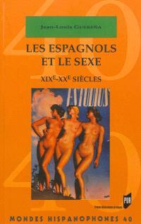 Les Espagnols et le sexe, XIXe-XXe siècles