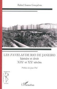 Les favelas de Rio de Janeiro : histoire et droit : XIXe et XXe siècles