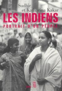 Les Indiens : portrait d'un peuple