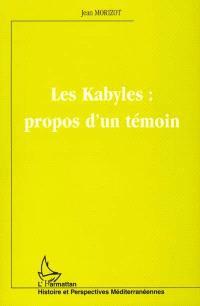 Les Kabyles : propos d'un témoin