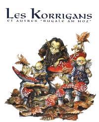 Les korrigans et autres bugale an noz. Volume 1