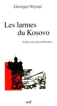 Les larmes du Kosovo