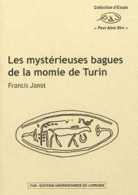 Les mystérieuses bagues de la momie de Turin