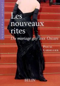 Les nouveaux rites : du mariage gay aux Oscars
