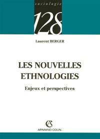 Les nouvelles ethnologies : enjeux et perspectives