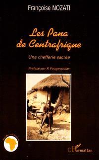 Les Pana de Centrafrique : une chefferie sacrée
